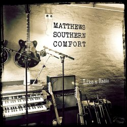 Like A Radio - Matthews Southern Comfort