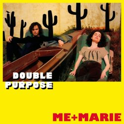 Double Purpose - Me And Marie
