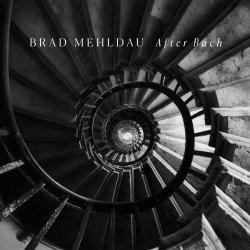 After Bach - Brad Mehldau