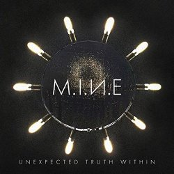 Unexpected Truth Within - M.I.N.e