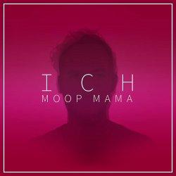 Ich - Moop Mama