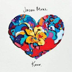 Know - Jason Mraz