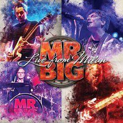 Live From Milan - Mr. Big
