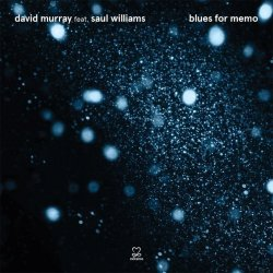 Blues For Memo - David Murray