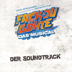 Fack Ju Göhte - Das Musical - Musical