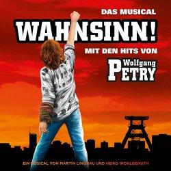 Wahnsinn! Das Musical mit den Hits von Wolfgang Petry - Musical