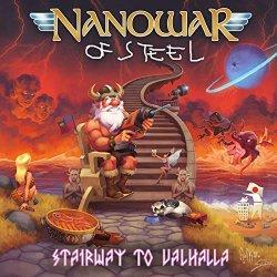 Stairway To Valhalla - Nanowar Of Steel