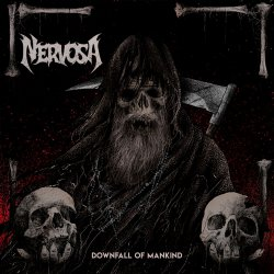 Downfall Of Mankind - Nervosa