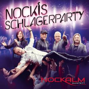 Nockis Schlagerparty - Nockalm Quintett