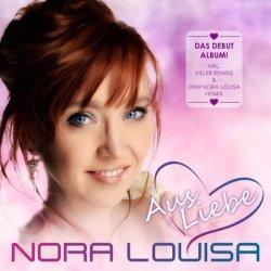Aus Liebe... - Nora Louisa