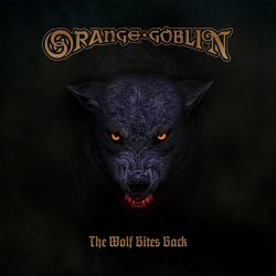 The Wolf Bites Black - Orange Goblin