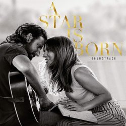 A Star Is Born (2018) - Soundtrack