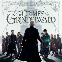 Fantastic Beasts: The Crimes Of Grindelwald - Soundtrack
