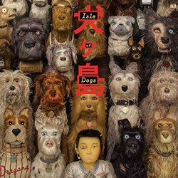 Isle Of Dogs - Soundtrack