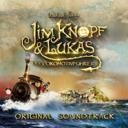 Jim Knopf und Lukas, der Lokomotivführer (2018) - Soundtrack
