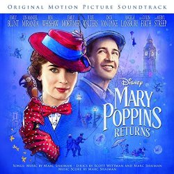 Mary Poppins Returns. - Soundtrack