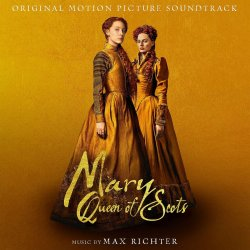 Mary, Queen Of Scots - Soundtrack