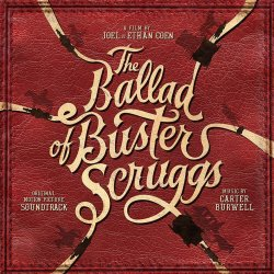 The Ballad Of Buster Scruggs - Soundtrack