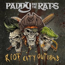 Riot City Outlaws - Paddy And The Rats