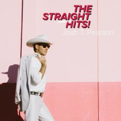 The Straight Hits - Josh T. Pearson