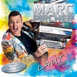 Laut und leise - Marc Pircher