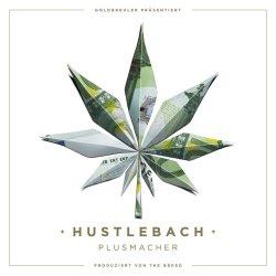 Hustlebach - Plusmacher
