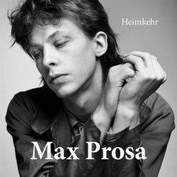 Heimkehr - Max Prosa