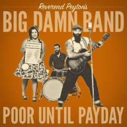 Poor Until Payday - Reverend Peyton