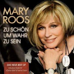 Zu schön, um wahr zu sein - Mary Roos