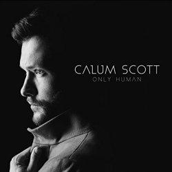 Only Human - Calum Scott