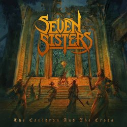 The Cauldron And The Cross - Seven Sisters