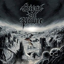 Warning Blast - Siege Of Power