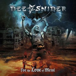 For The Love Of Metal - Dee Snider