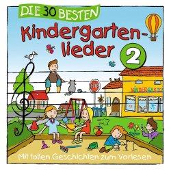 Die 30 besten Kindergartenlieder 2 - Simone Sommerland, Karsten Glück + die Kita-Frösche