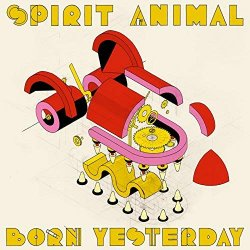 Born Yesterday - Spirit Animal