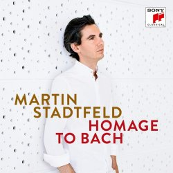 Homage To Bach - Martin Stadtfeld