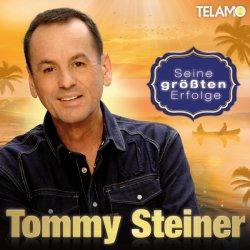 Seine größten Erfolge - Tommy Steiner