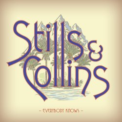 Everybody Knows - {Stephen Stills} + {Judy Collins}