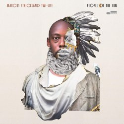 People Of The Sun - Marcus Strickland Twi-Life