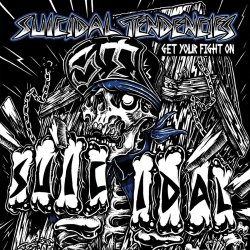 Get Your Fight On - Suicidal Tendencies