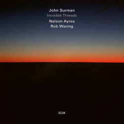 Invisible Threads - John Surman