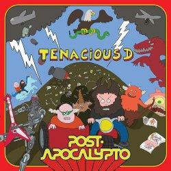 Post-Apocalyptico - Tenacious D