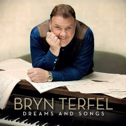 Dreams And Songs - Bryn Terfel