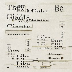 I Like Fun - They Might Be Giants