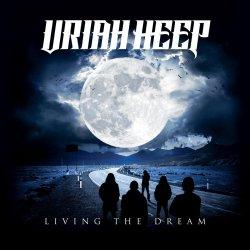 Living The Dream - Uriah Heep