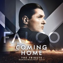 Coming Home - The Tribute - Falco