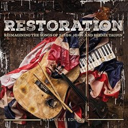 Restoration - Reimagining The Songs Of Elton John And Bernie Taupin - Sampler