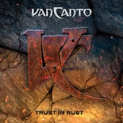 Trust In Rust - Van Canto