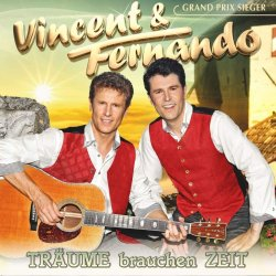 Träume brauchen Zeit - Vincent + Fernando