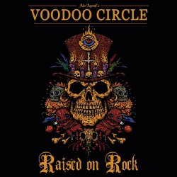 Raised On Rock - Voodoo Circle